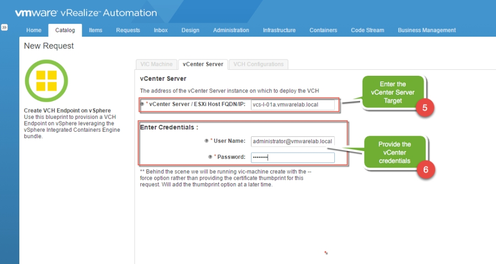 Virtual container host as a service vchaas with vrealize 3 provide the targeted vcenter server malvernweather Image collections